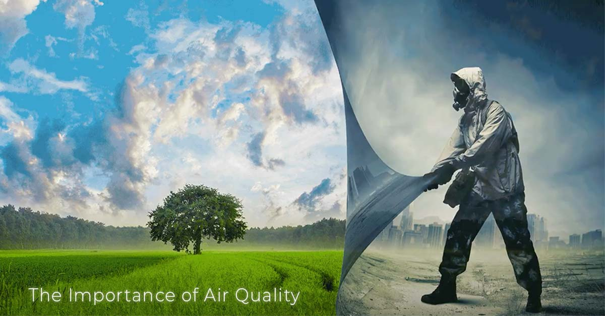 The Importance of Air Quality
